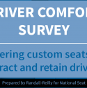 Deliver Comfort Survay. Offering custom seats to attract and retain drivers.